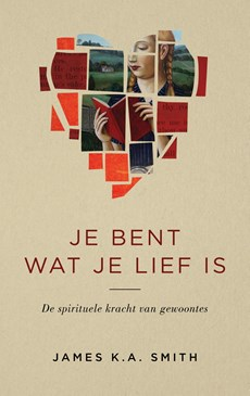 Je bent wat je lief is