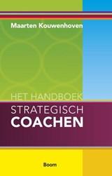 Het handboek strategisch coachen | M. Kouwenhoven | 9789024418008