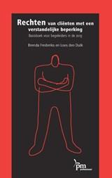 Rechten van clienten met een verstandelijke beperking | B. Frederiks ; L. den Dulk |