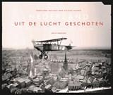 Nederland uit de lucht geschoten | Judith Moortgat ; Nederlands Instituut voor Militaire Historie | 9789024430222
