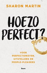 Hoezo perfect? | Sharon Martin | 9789024430451