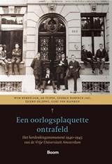 Een oorlogsplaquette ontrafeld   Wim Berkelaar ; Ab Flipse ; Tjeerd de Jong ; Gert van Klinken  