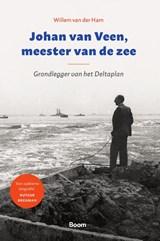 Johan van Veen, meester van de zee | Willem van der Ham |