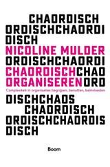 Chaordisch organiseren | Nicoline Mulder |