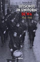 Uitschot in uniform | Gertjan Broek | 9789024438976