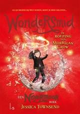 Wondersmid - De roeping van Morrigan Crow | Jessica Townsend |