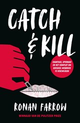 Catch & Kill | Ronan Farrow | 9789024584505