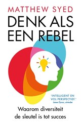Denk als een rebel | Matthew Syed |