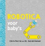 Robotica voor baby's | Chris Ferrie |