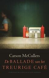 De ballade van het treurige café | Carson McCullers |