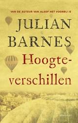 Hoogteverschillen   Julian Barnes  