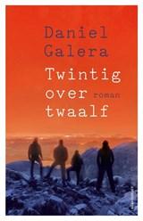 Twintig over twaalf   Daniel Galera  