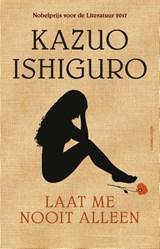 Laat me nooit alleen | Kazuo Ishiguro |