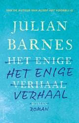 Het enige verhaal   Julian Barnes  