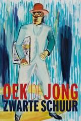 Zwarte schuur | Oek de Jong | 9789025457679
