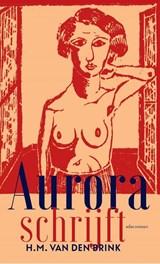 Aurora schrijft | H.M. van den Brink |