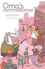 Oma's rommelkamer | Bette Westera |