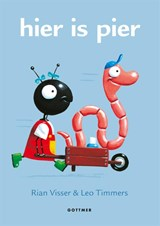 Hier is Pier   Rian Visser ; Leo Timmers   9789025767884