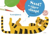 Ssst! De tijger slaapt!   Britta Teckentrup   9789025768416