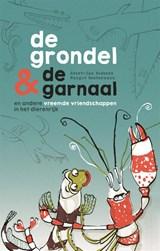 De grondel & de garnaal   Geert-Jan Roebers  