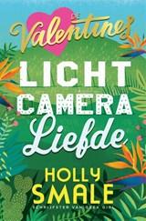 Licht, camera, liefde   Holly Smale  