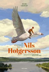 De wonderbare reis van Nils Holgersson | Selma Lagerlöf ; Bette Westera | 9789025772239