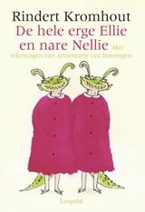 De hele erge Ellie en nare Nellie | Rindert Kromhout | 9789025846374
