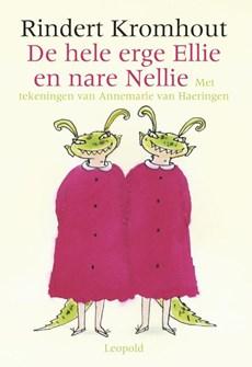 De hele erge Ellie en nare Nellie