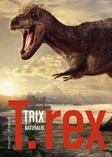 T.rex Trix in Naturalis