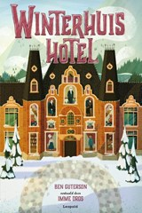 Winterhuis Hotel | Ben Guterson |