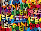 Kleuren | Ted van Lieshout |