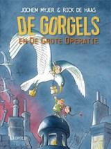 De Gorgels en de grote operatie | Jochem Myjer | 9789025878948