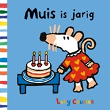 Muis is jarig | Lucy Cousins |