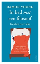 In bed met een filosoof | Damon Young | 9789025907297