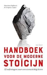 Handboek voor de moderne stoïcijn | Gregory Lopez ; Massimo Pigliucci | 9789025907419