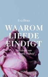 Waarom liefde eindigt | Eva Illouz |