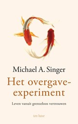 Het overgave-experiment | Michael A. Singer | 9789025908508
