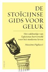 De stoïcijnse gids voor geluk   Massimo Pigliucci   9789025908607