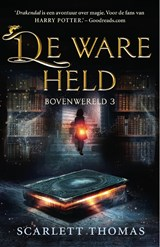 De ware held | Scarlett Thomas |