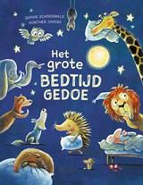 Het grote bedtijdgedoe   Sophie Schoenwald ; Günther Jakobs  