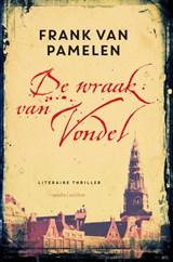 De wraak van Vondel | Frank van Pamelen |