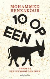 Tien op een ezel | Mohammed Benzakour |