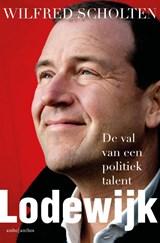 Lodewijk | Wilfred Scholten | 9789026343032