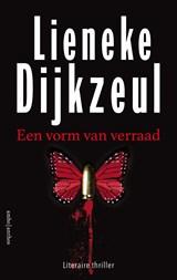 Een vorm van verraad | Lieneke Dijkzeul | 9789026351228