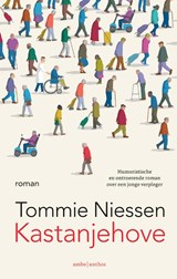 Kastanjehove | Tommie Niessen ; Loes Wouterson | 9789026352102