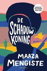 De schaduwkoning | Maaza Mengiste | 9789026355080