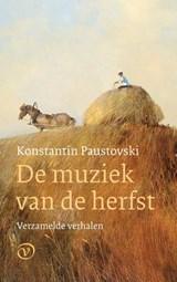 De muziek van de herfst | Konstantin Paustovski | 9789028223080