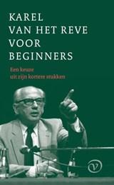 Karel van het Reve voor beginners | Karel van het Reve | 9789028261068