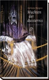 Machten der duisternis | Anthony Burgess | 9789028261624