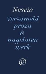 Verzameld werk en nagelaten proza | Nescio |